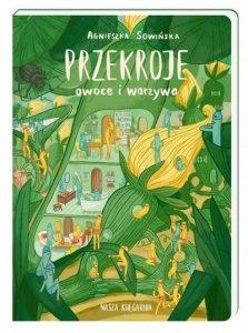 Nasza księgarnia Książeczka Przekroje Owoce i Warzywa