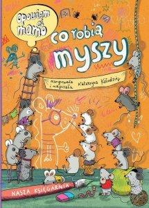 Nasza księgarnia Opowiem ci, mamo, co robią myszy