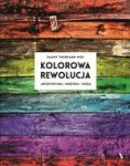 Kolorowa rewolucja. Architektura, wnętrza, moda