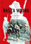 Nasza wojna Tom 2. Narody 1917-1923