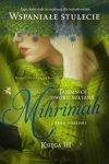 Tajemnice dworu sułtana Księga 3. Mihrimah. Córka odaliski
