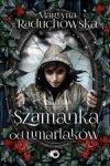 Szamanka od umarlaków (wyd. 2017)