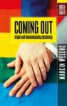 Coming out. Studia nad homoseksualną męskością