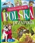 Poznaj swój kraj. Polska przyroda (twarda)