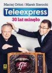 Teleexpress. 30 lat minęło