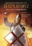 Templariusz. Dwa życia i jedna miłośćtOM 2. Święty Graal i demony