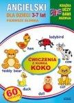 Angielski dla dzieci 3-7 lat. Ćwiczenia z kurką Koko [nowe wyd.]