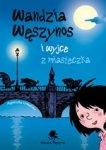 Wandzia Węszynos i wyjce z miasteczka (dodruk 2016)