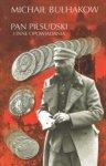 Pan Piłsudski i inne opowiadania (dodruk 2018)