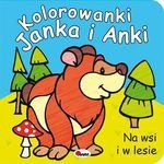 Kolorowanki Janka i Anki. Na wsi i w lesie