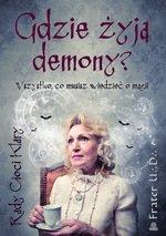 Gdzie żyją demony? Wszystko, co musisz wiedzieć o magii