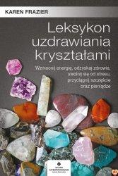 Leksykon uzdrawiania kryształami