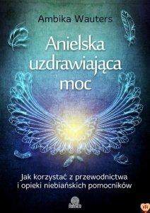 Anielska uzdrawiająca moc