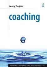 Coaching. Podstawy umiejętności (dodruk 2016)