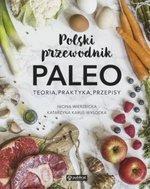Polski przewodnik PALEO. Teoria, praktyka, przepisy
