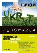 Ukryta perswazja. Psychologiczne taktyki wywierania wpływu (wyd. 2)