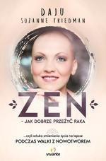 Zen - jak dobrze przeżyć raka. ... czyli sztuka zmieniania życia na lepsze