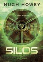 Trylogia Silos. Tom 1. Silos (wyd. 3/2017)