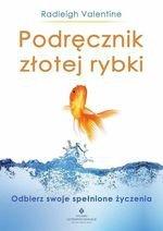 Podręcznik złotej rybki. Odbierz swoje spełnione życzenia