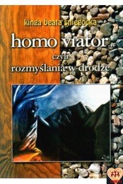 Homo viator... czyli rozmyślania w drodze