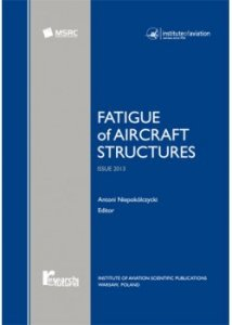 Fatigue of Aircraft Structures ISSUE 2013