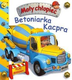 KS6 Betoniarka Kacpra. Mały chłopiec