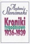 Kroniki tygodniowe 1936-1939 Antoni Słonimski