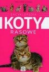 Encyklopedia Koty rasowe Małgorzata Młynek