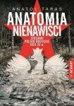 Anatomia nienawiści Stosunki polsko-rosyjskie XVIII-XX w Anatol Taras