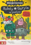 Roboty i Goryle na pustyni Megamiszmasz Nikalas Catlow Tim Wesson i