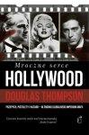 Mroczne serce Hollywood Douglas Thompson