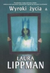 Wyroki życia Laura Lippman
