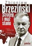 Zbigniew Brzeziński Strateg i mąż stanu Charles Gati