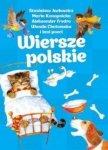 Wiersze polskie Stanisław Jachowicz Maria Konopnicka Aleksander Fredro Wanda Chotomska (niebieskie)