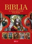 Biblia w malarstwie polskim Paulina Kowalczyk