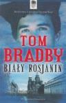 Biały Rosjanin Tom Bradby