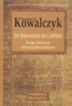 Od Bukaresztu do Laffitów Andrzej St Kowalczyk