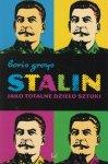 Stalin jako totalne dzieło sztuki Boris Groys