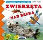 Zwierzęta nad rzeką Joanna Paruszewska, Katarzyna Stocka Wierszyki dla maluchów