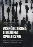 Współczesna filozofia społeczna Leszek Koczanowicz Rafał Włodarczyk