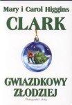 Gwiazdkowy złodziej Mary i Carol Higgins Clark