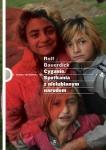 Cyganie Spotkanie z nielubianym narodem Rolf Bauerdick