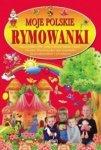 Moje polskie rymowanki Część 4 Nasze polskie ABC Biały walczyk Sanna Andzia Choinka Wiewióreczka + CD