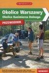 Okolice Warszawy Okolice Kazimierza Dolnego Przewodnik