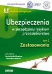 Ubezpieczenia w zarządzaniu ryzykiem przedsiębiorstwa Lech Gąsiorkiewicz, Jan Monkiewicz