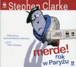 Merde! Rok w Paryżu Książka audio (CD mp3) Stephen Clarke