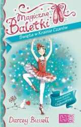 Magiczne baletki Święta w krainie czarów (+ CD) Darcey Bussell
