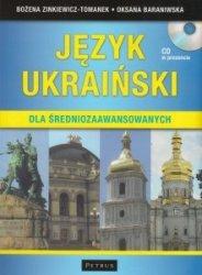 Język ukraiński dla średniozaawansowanych (+ CD) Bożena Zinkiewicz-Tomanek, Oksana Baraniwska