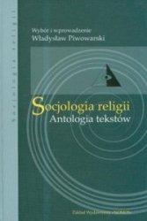 Socjologia religii Antologia tekstów Władysław Piwowarski