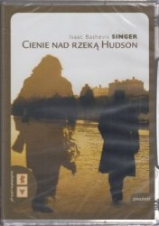 Cienie nad rzeką Hudson Isaak Bashevis Singer (audiobook mp3)